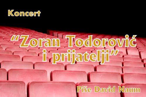 David Naum - Zoran Todorovic i prijatelji