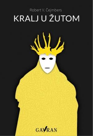 """1 Kralj u žutom"""" (The King in Yellow)"""