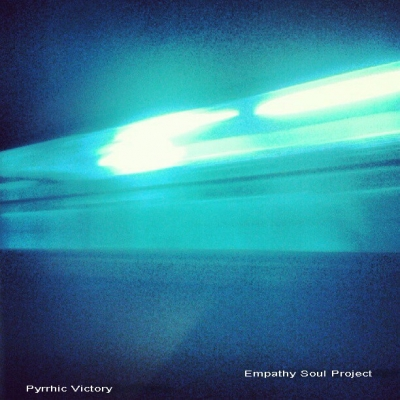 Empathy Soul Project - Pyrric Victory