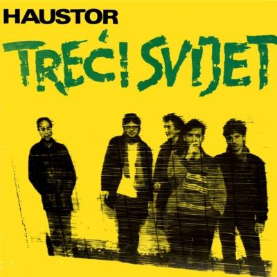 Haustor – Treći svijet (1984)