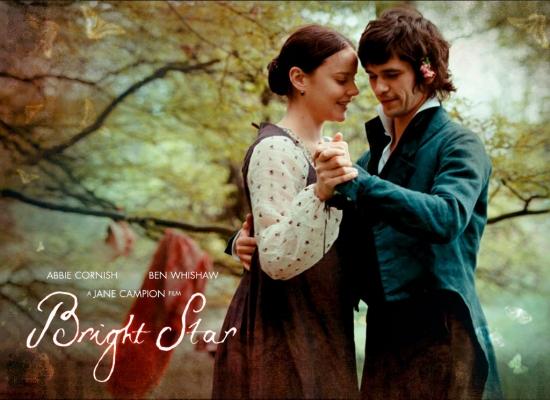 Bright Star (2009) - Fanny Brawne (Abbie Cornish), John Keats (Ben Whishaw)